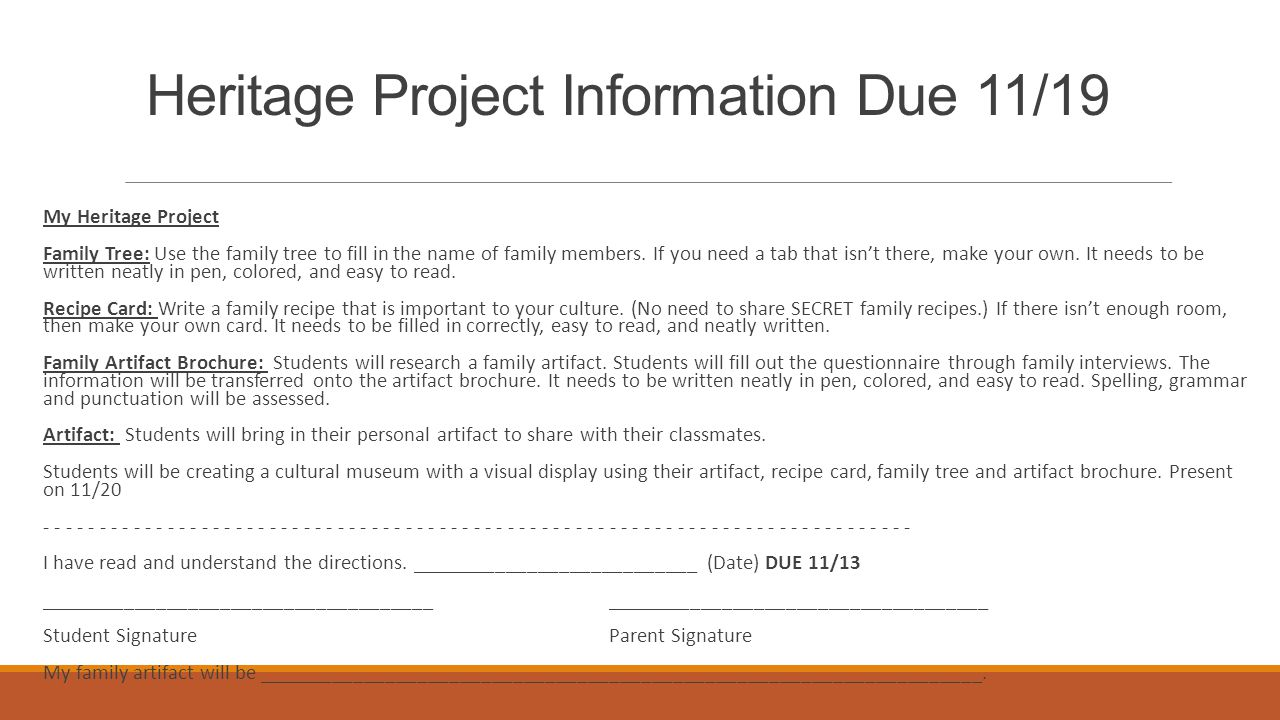 Heritage Project Information Due 11/19 My Heritage Project Family Tree: Use the family tree to fill in the name of family members.