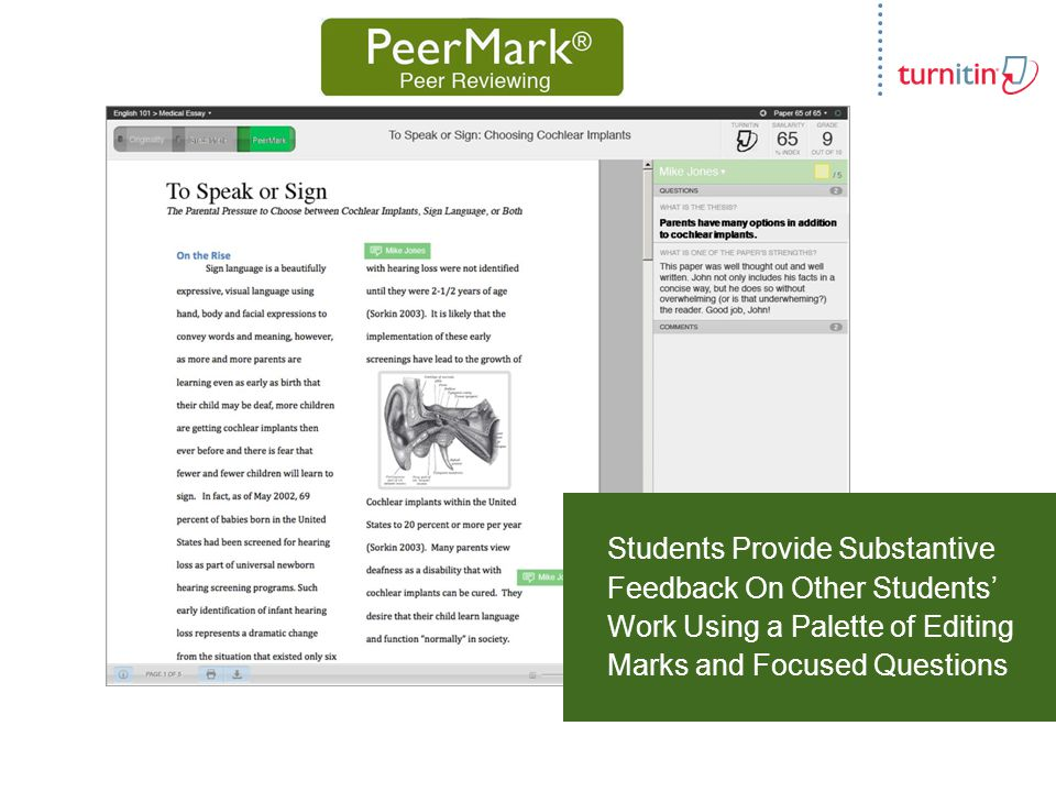 Engage Students with Rich Feedback Faster Grading with Drag & Drop Tools and Customizable Comments Clearer, More Legible Feedback Simplifies Use of Consistent Rubrics to Measure Improvements
