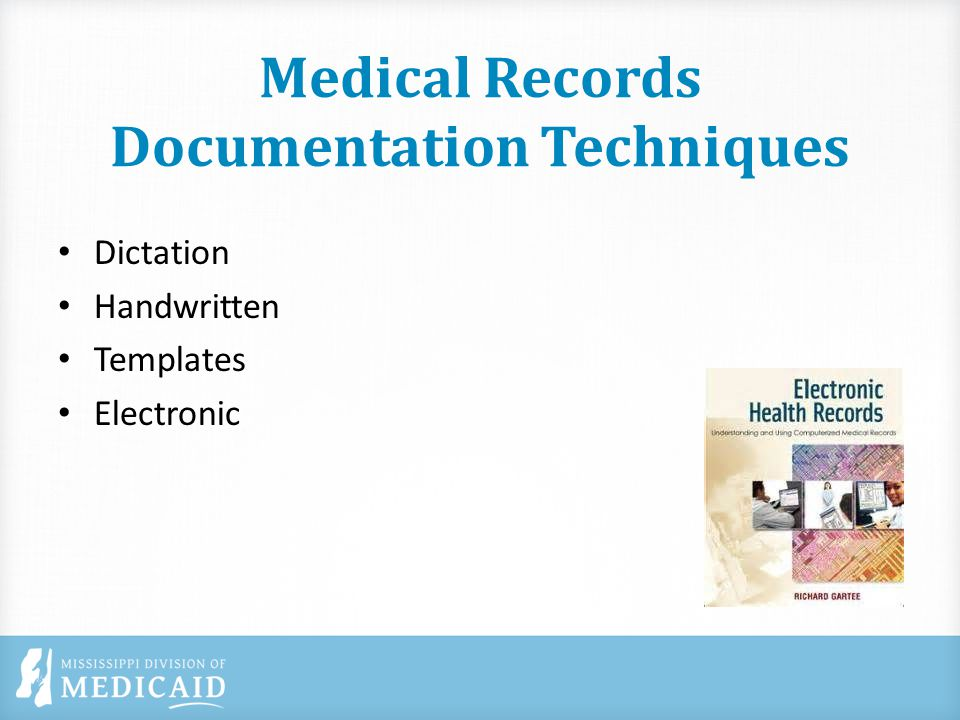 Medical Records Documentation Techniques Dictation Handwritten Templates Electronic