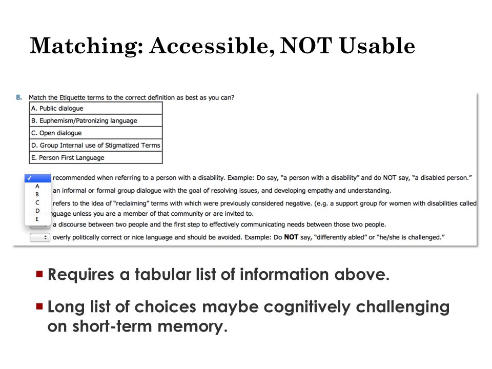 Matching: Accessible, NOT Usable  Requires a tabular list of information above.