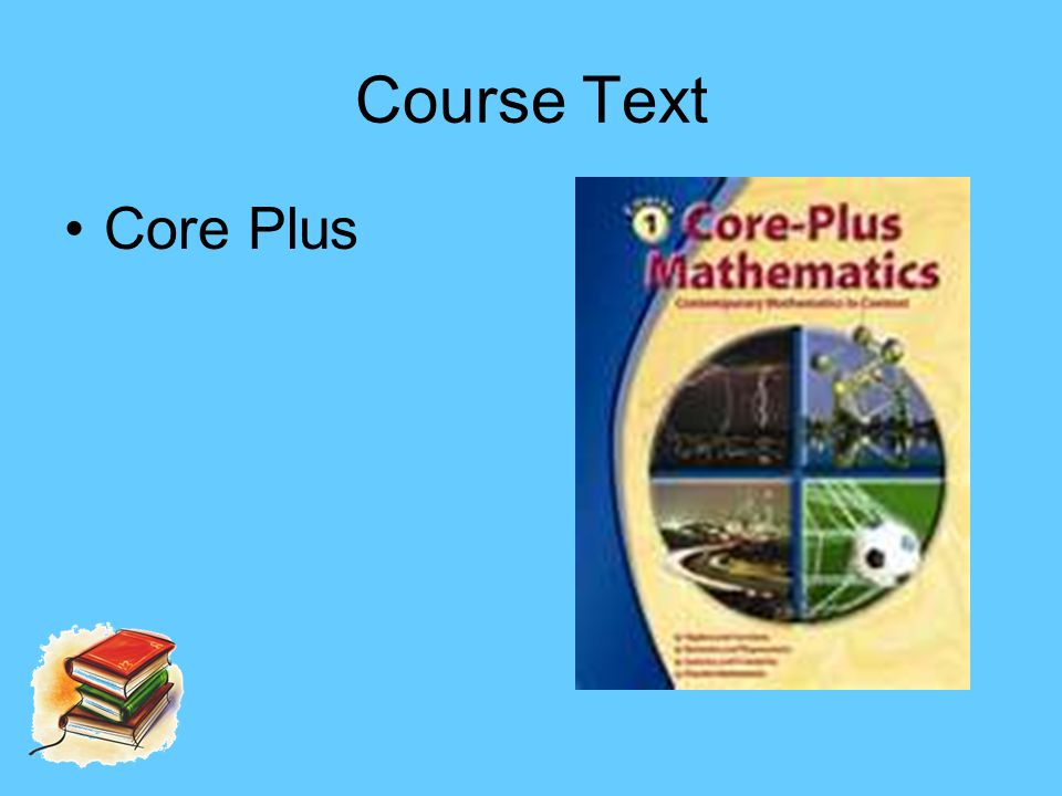 Course Text Core Plus