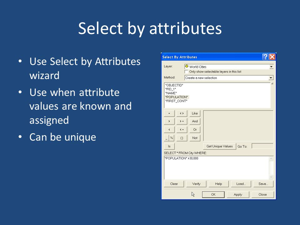 Why select features? Create subsets Find data Find counts of data with certain attributes Find data near a location