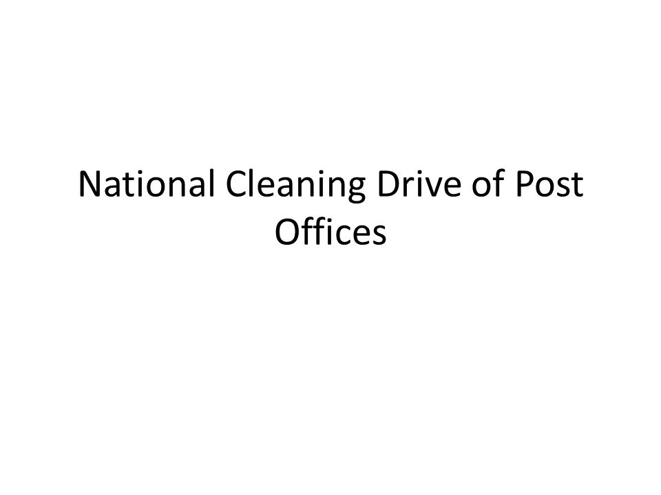 National Cleaning Drive of Post Offices