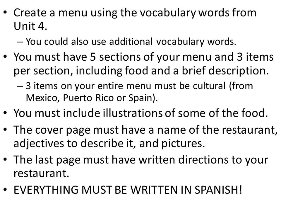 Create a menu using the vocabulary words from Unit 4.