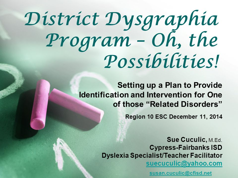 District Dysgraphia Program – Oh, the Possibilities.