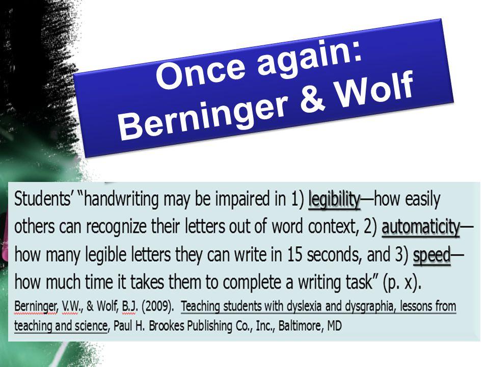 Once again: Berninger & Wolf Once again: Berninger & Wolf