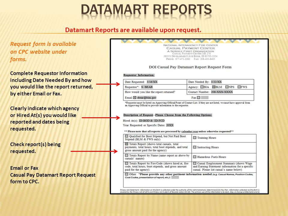 Datamart Reports are available upon request. Request form is available on CPC website under forms.