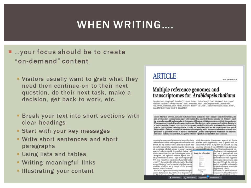  …your focus should be to create on-demand content  Visitors usually want to grab what they need then continue-on to their next question, do their next task, make a decision, get back to work, etc.
