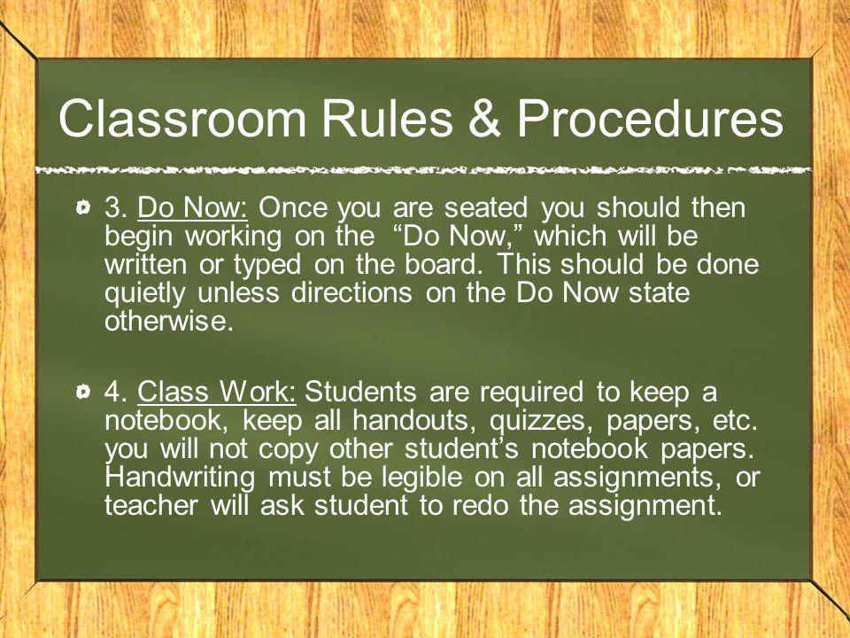 Classroom Rules & Procedures 3.