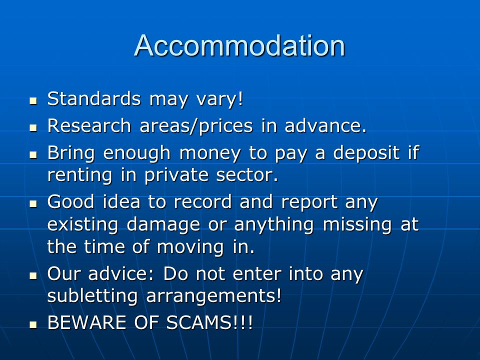 Accommodation Standards may vary. Standards may vary.