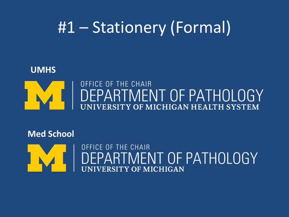 #1 – Stationery (Formal) Med School UMHS