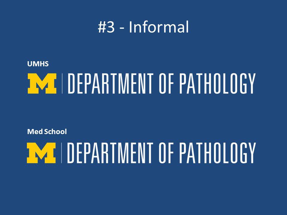 #3 - Informal UMHS Med School