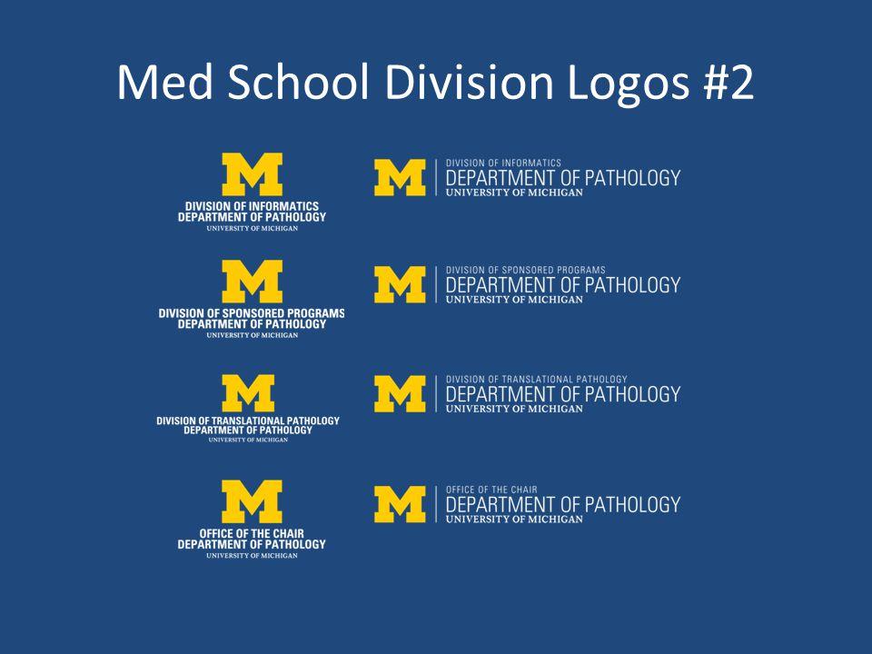 Med School Division Logos #2