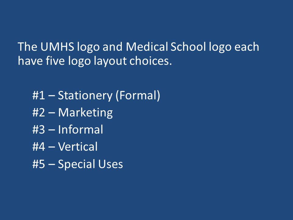 The following division logos are available for UMHS – Division of Anatomic Pathology – Division of Clinical Pathology – Division of Finance and Administration – Division of Informatics – Division of Translational Pathology – Office of the Chair