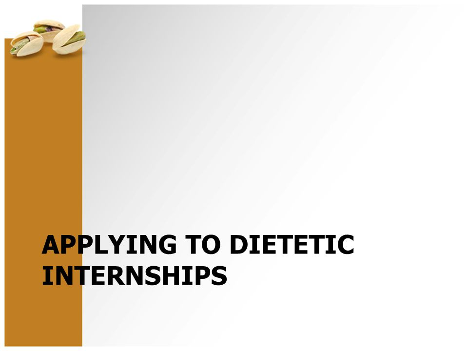 APPLYING TO DIETETIC INTERNSHIPS
