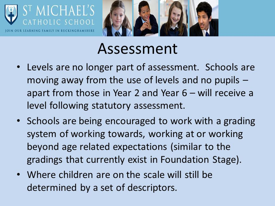 Assessment Levels are no longer part of assessment.