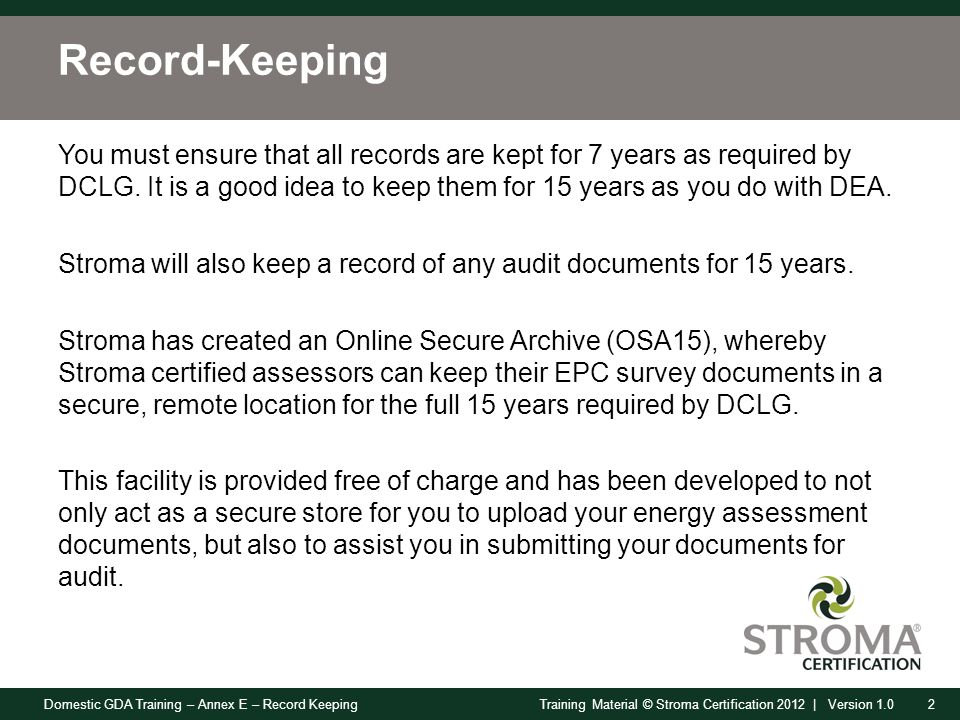 Domestic GDA Training – Annex E – Record Keeping33Training Material © Stroma Certification 2012 | Version 1.0 Non-Compliances 25.