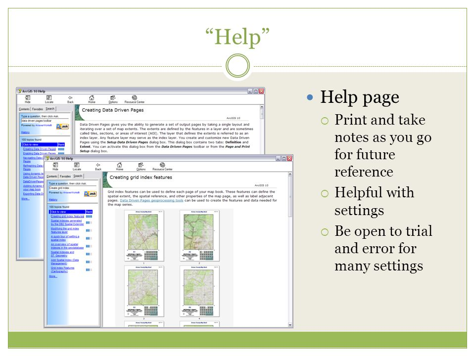 """Help"" Help page  Print and take notes as you go for future reference  Helpful with settings  Be open to trial and error for many settings"