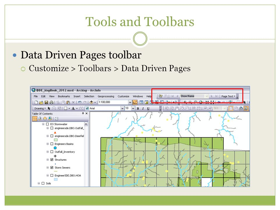 Tips and Tricks Create a cover page or key for the map book using the grid  Recommend using a separate.mxd to preserve your other layout Add page numbers  Page text > Data Driven Page Name  Format and move to use as title May want to turn off the grid layer in the table of contents to avoid extra lines on map (can cause confusion about which page things are on for inspectors, not an issue though for roadmaps where you may want to see overlap)