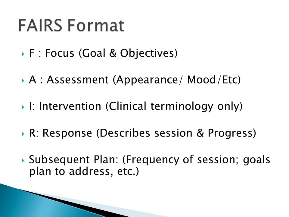  Ensures that you identify the goal(s) and objective(s) you are addressing in the first line of your progress note  Prompts you to write/indicate the intervention(s) that you choose to use  Prompts you to write the client's response to treatment and provide detail in how you used your intervention to address the specific goal(s) and objective(s)