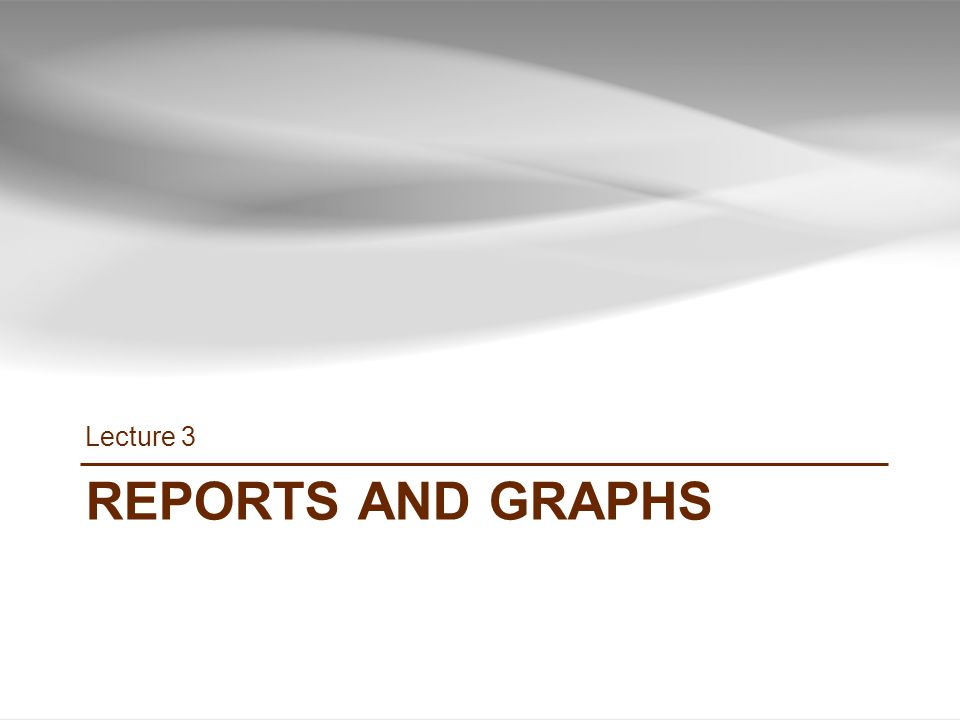 REPORTS AND GRAPHS Lecture 3 26 INF385T(28437) – Spring 2013 – Lecture 3