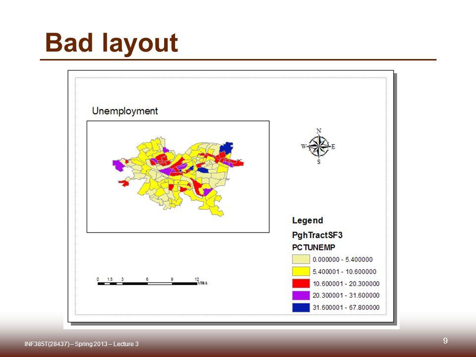 ArcReader  http://www.esri.com/software/arcgis/arcreader/about/features.html http://www.esri.com/software/arcgis/arcreader/about/features.html 50 INF385T(28437) – Spring 2013 – Lecture 3