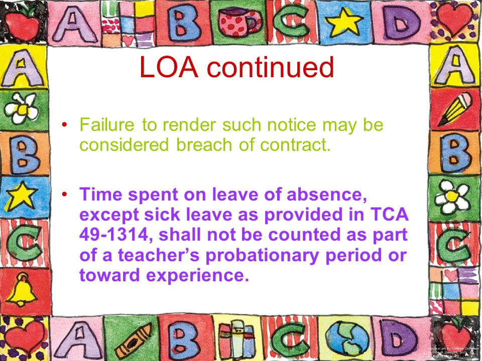 LOA continued Failure to render such notice may be considered breach of contract.