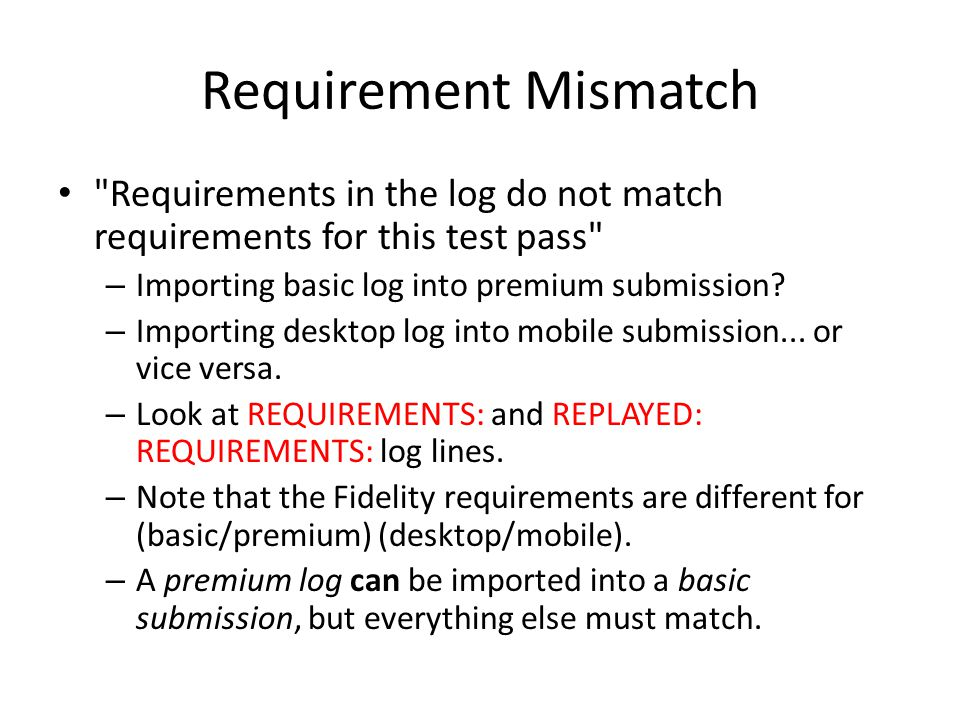 Requirement Mismatch