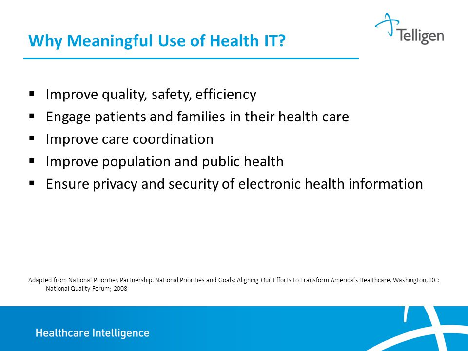 Why Meaningful Use of Health IT.