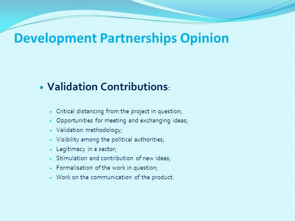 Methodological Monitoring Contributions : Interest of the individual monitoring; Interest of the preparative validation workshops; Stimulation of the validation sessions.
