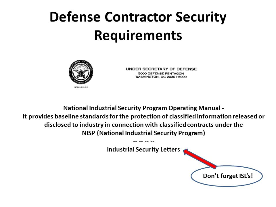Defense Contractor Security Requirements National Industrial Security Program Operating Manual - It provides baseline standards for the protection of