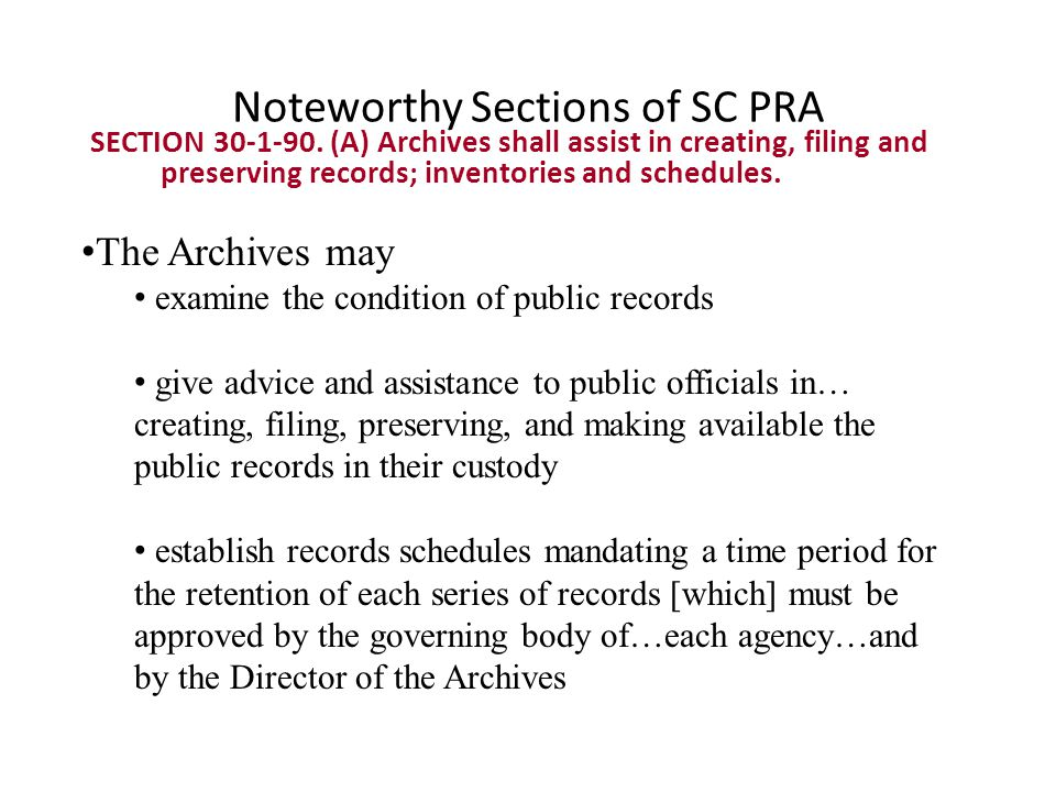 Noteworthy Sections of SC PRA SECTION 30-1-90.