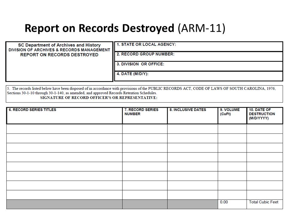 Report on Records Destroyed (ARM-11)