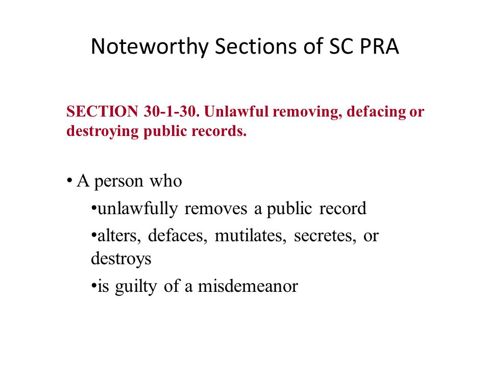 Noteworthy Sections of SC PRA SECTION 30-1-40.