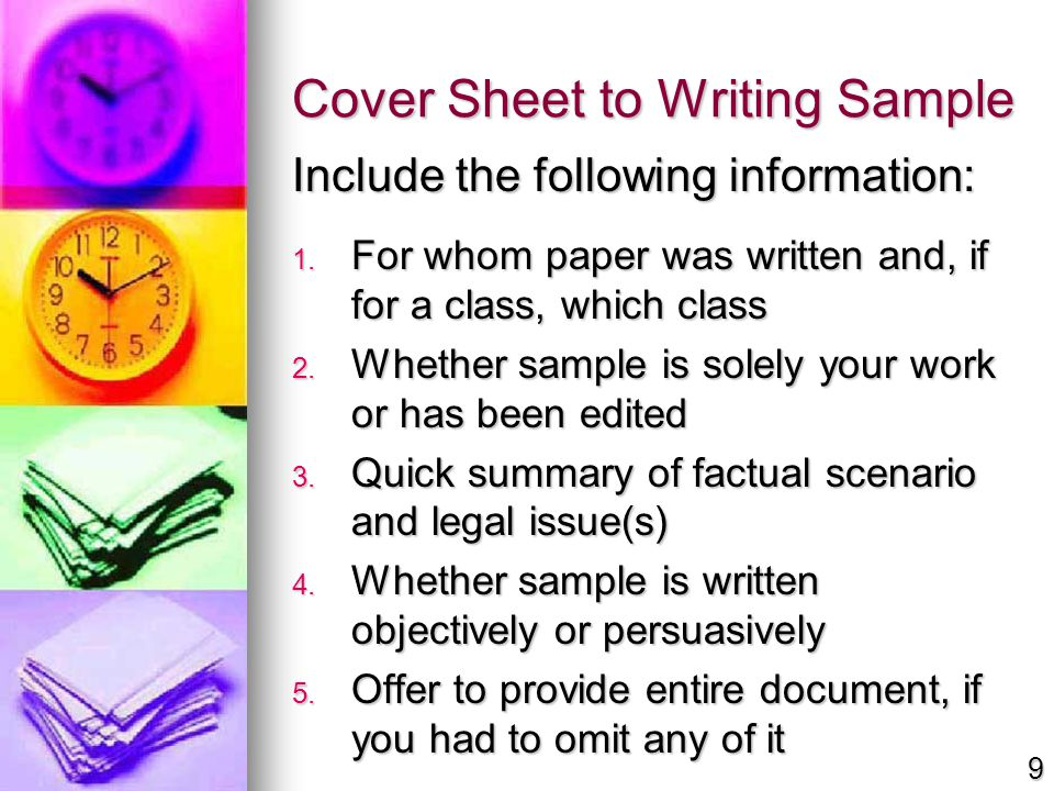Cover Sheet to Writing Sample Include the following information: 1. For whom paper was written and, if for a class, which class 2. Whether sample is s