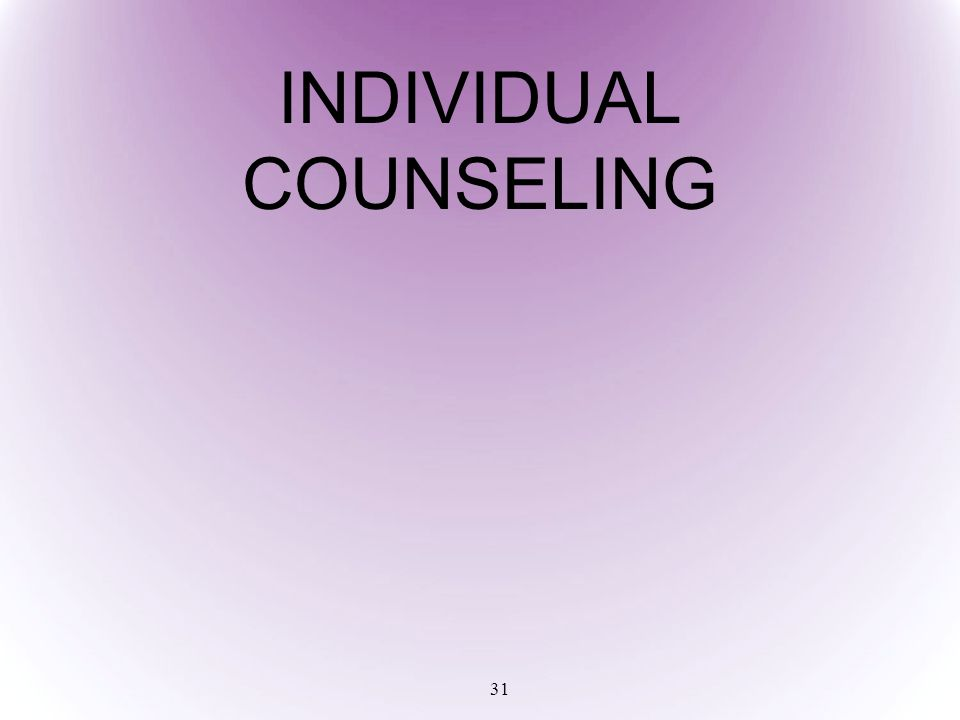 31 INDIVIDUAL COUNSELING