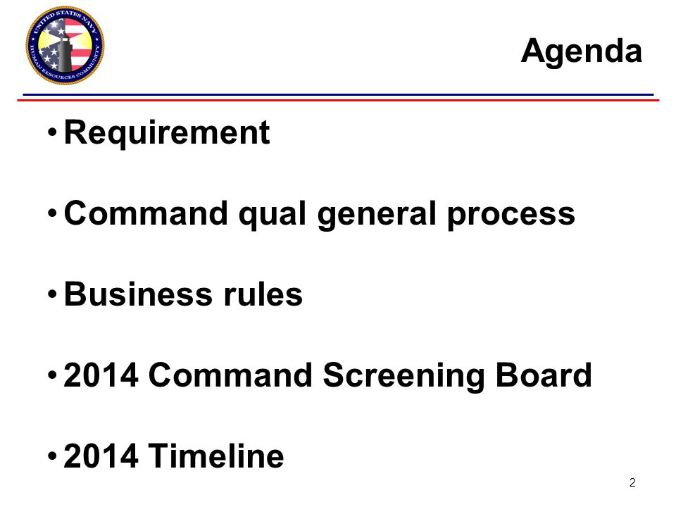 Requirement Command qual general process Business rules 2014 Command Screening Board 2014 Timeline Agenda 2