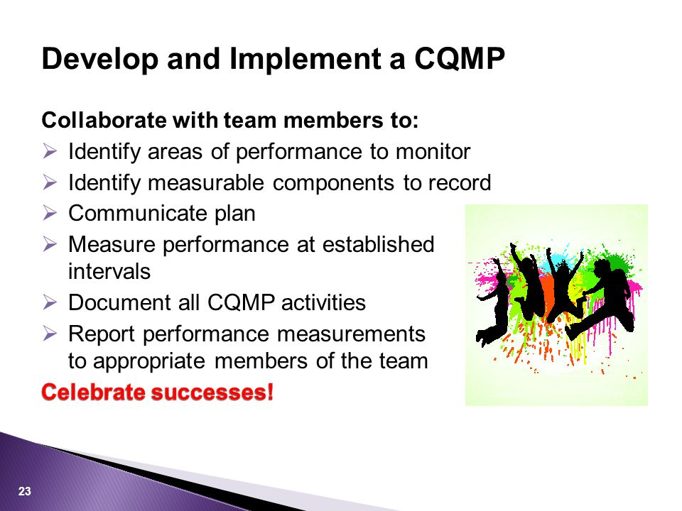 Develop and Implement a CQMP 23
