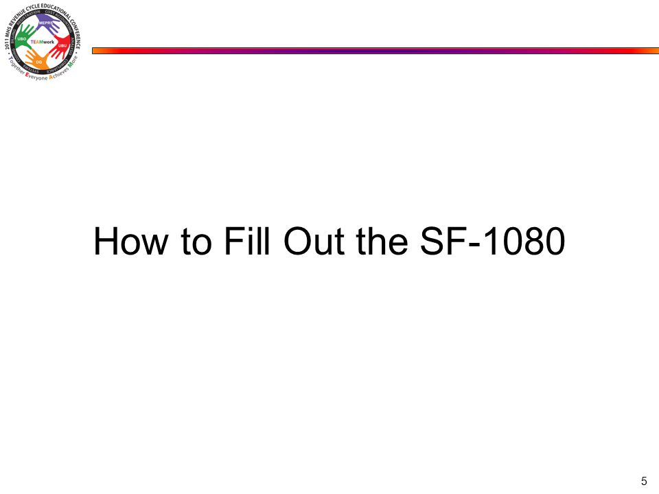 How to Fill Out the SF-1080 5
