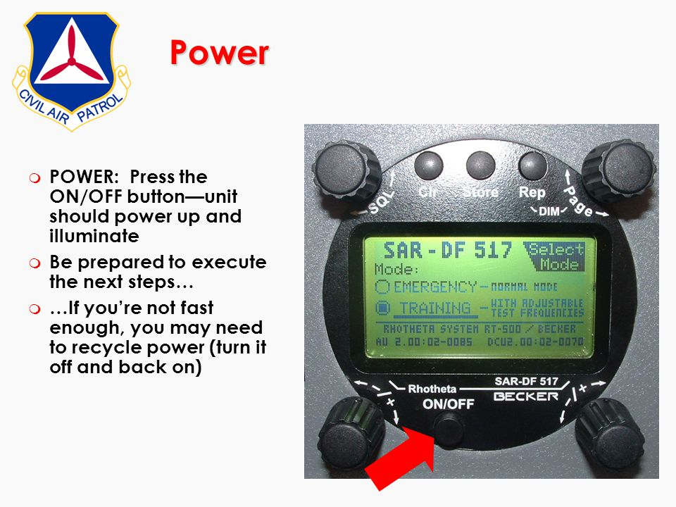 Power m POWER: Press the ON/OFF button—unit should power up and illuminate m Be prepared to execute the next steps… m …If you're not fast enough, you