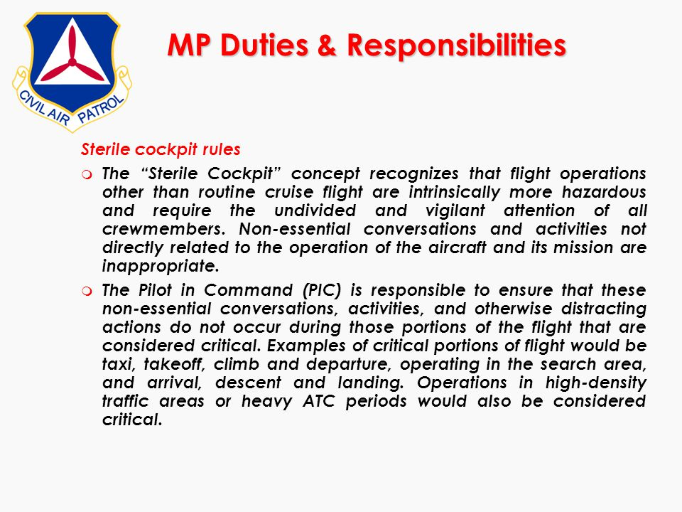"""Sterile cockpit rules m The """"Sterile Cockpit"""" concept recognizes that flight operations other than routine cruise flight are intrinsically more hazard"""