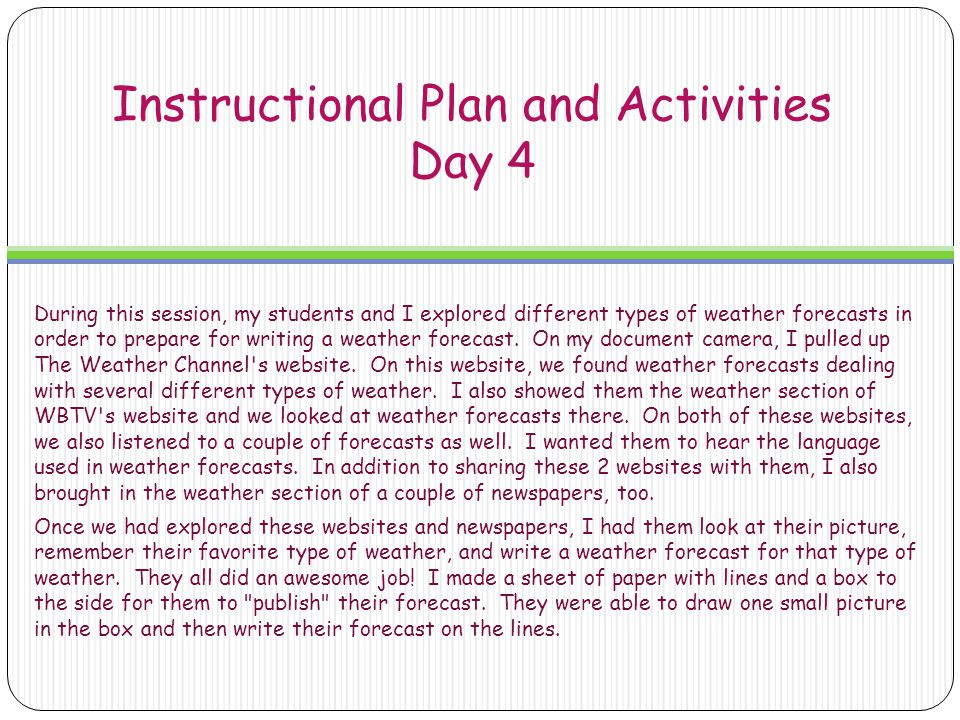 Instructional Plan and Activities Day 5 The second genre I had my students write for this project was a friendly letter.