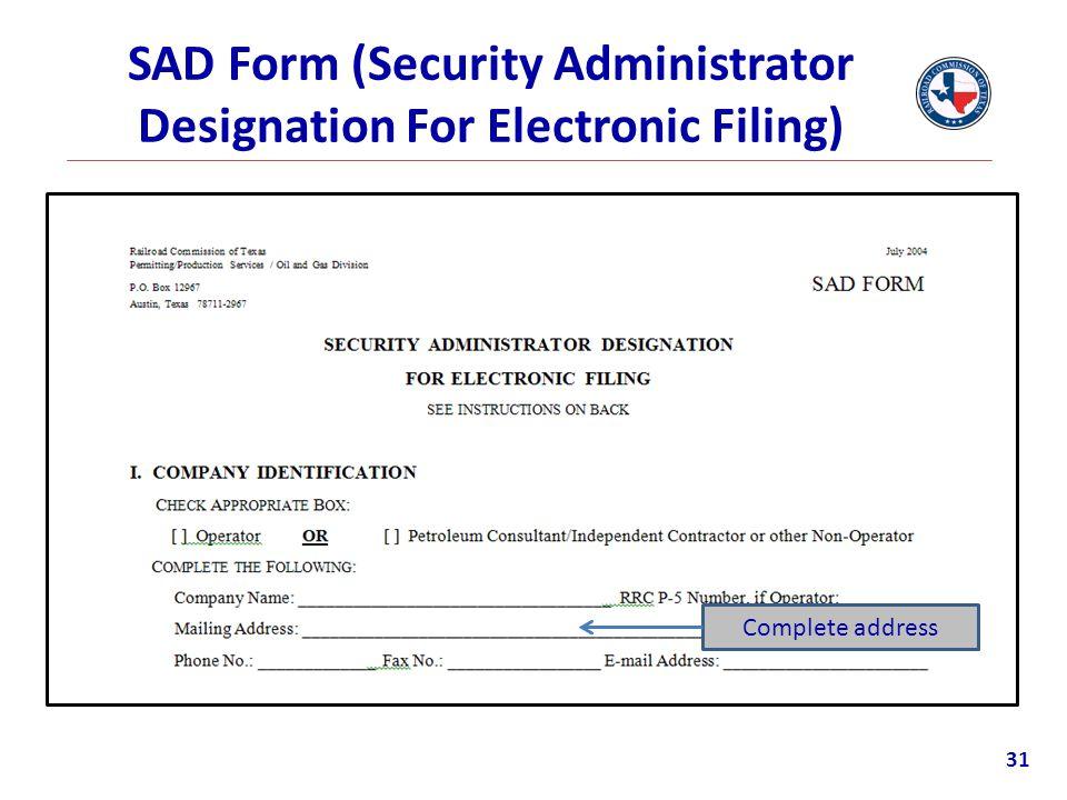 SAD Form (Security Administrator Designation For Electronic Filing) Complete address 31