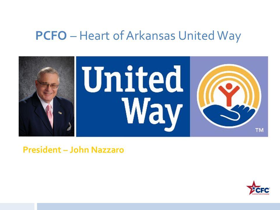 PCFO – Heart of Arkansas United Way President – John Nazzaro