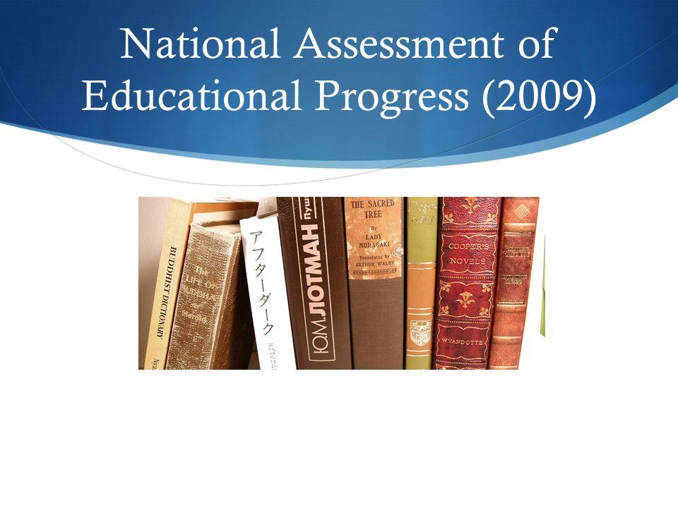 National Assessment of Educational Progress (2009)