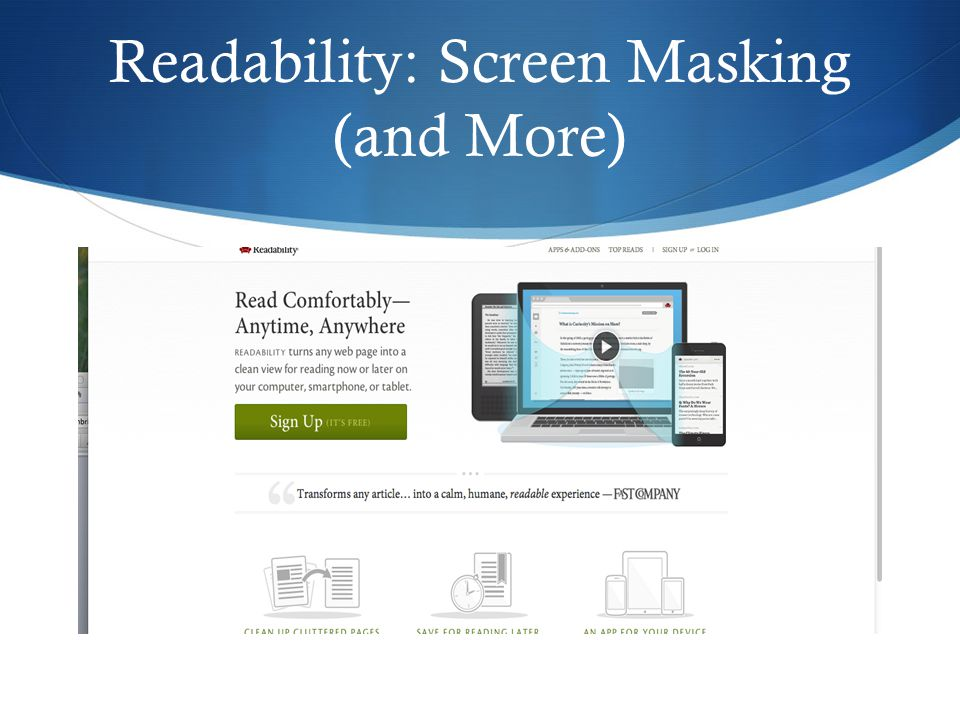 Readability: Screen Masking (and More)