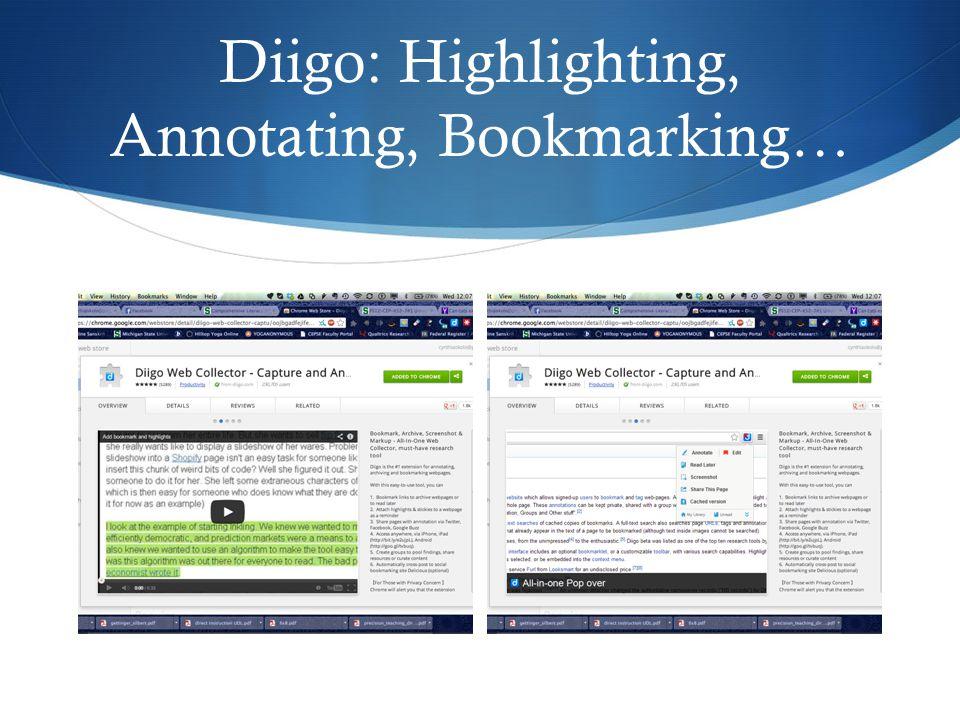 Diigo: Highlighting, Annotating, Bookmarking…