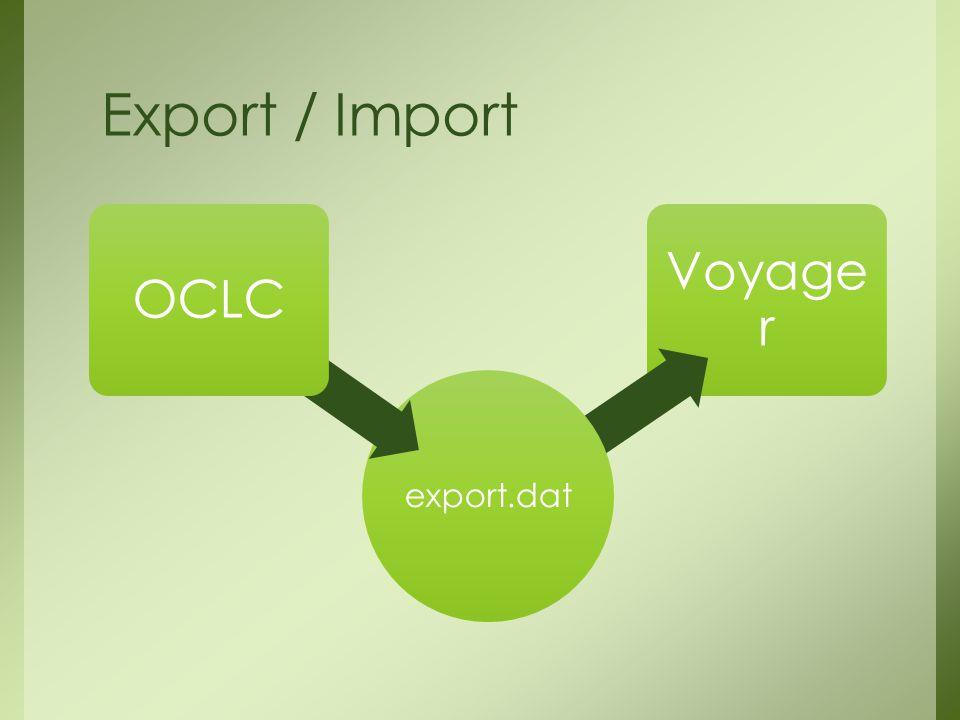 Export / Import Voyage r export.dat OCLC