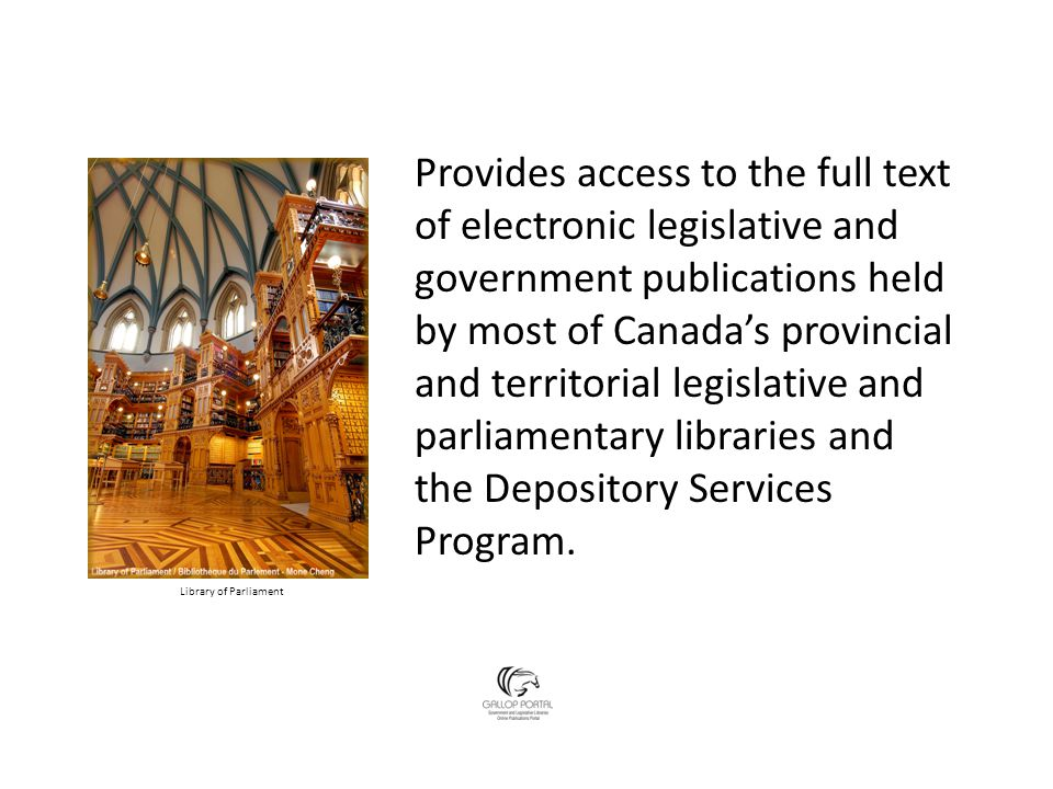Provides access to the full text of electronic legislative and government publications held by most of Canada's provincial and territorial legislative and parliamentary libraries and the Depository Services Program.
