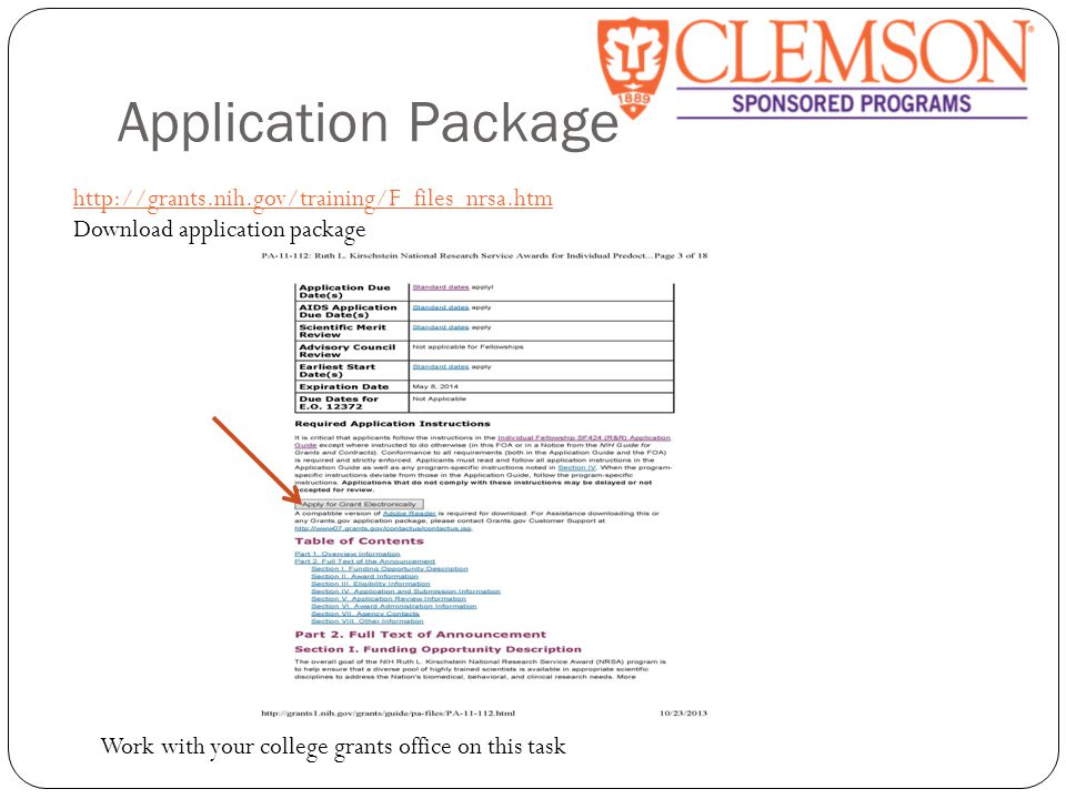 Application Package The Grant Application Package is one PDF file Forms have data fields and attachments A few words about PDF… Attachments required to be PDF No spaces, characters, etc.